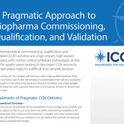 A Pragmatic Approach to Biopharma Commissioning, Qualification, and Validation